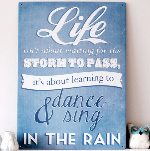 Dance and Sing in the Rain Metal Sign - The Metal Sign Store