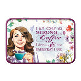I Am Only As Strong As The Coffee I Drink Metal Tin - The Metal Sign Store