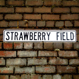 Strawberry Field Street Metal Sign - The Metal Sign Store