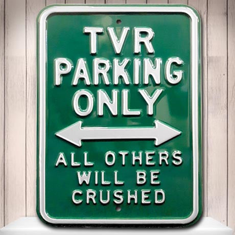 TVR Metal Sign - TVR Parking Only - The Metal Sign Store