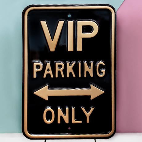 VIP Parking Only Heavy Duty Metal Sign - The Metal Sign Store