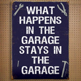 What Happens In The Garage Blue Metal Sign - The Metal Sign Store