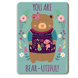 You Are Bear-Utiful Coaster - The Metal Sign Store