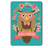 Be Wise & Wonderful Coaster - The Metal Sign Store