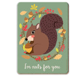 I'm Nuts For You Coaster - The Metal Sign Store