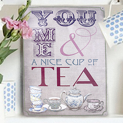 You, Me and a Nice Cup of Tea Kitchen Metal Sign - The Metal Sign Store