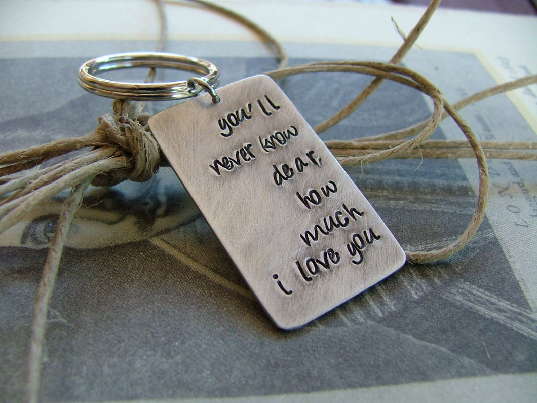 You'll Never Know Dear Custom Hand Stamped Key Chain by MyBella
