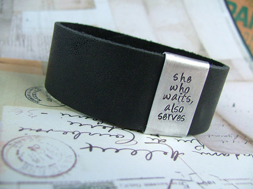 She Who Waits Also Serves Military Wife Leather Cuff Bracelet with Custom Hand Stamped Metal 1 Inch Tall Leather Cuff by MyBella