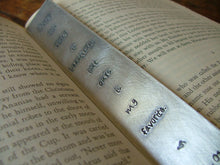Every love story is beautiful, but ours is my favorite. - Custom Hand Stamped Aluminum Bookmark by MyBella