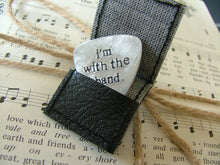I'm With The Band Custom Hand Cut Hand Stamped Guitar Pick by MyBella