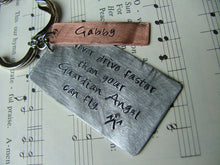 Never drive faster than your Guardian Angel can fly. - Custom hand stamped Key Chain by MyBella