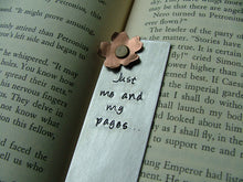 Just me and my pages - Custom Hand Stamped Copper & Aluminum Bookmark by MyBella