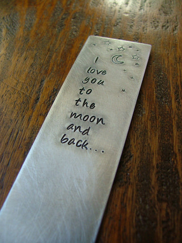 I Love You To The Moon & Back Custom Hand Stamped Aluminum Bookmark by MyBella