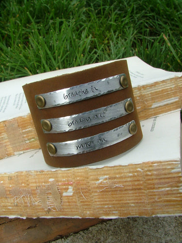Breathe In Breathe Out Move On Supple Brown Leather 2 Inch Tall Cuff Bracelet with Custom Hand Stamped Metal by MyBella