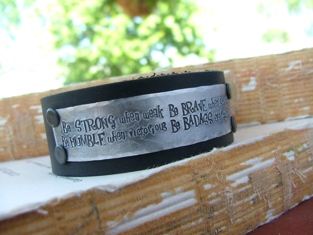 Be Strong Be Brave Be Humble Be BADASS Everyday Custom Hand Stamped 1 Inch Tall Black Leather Cuff by MyBella