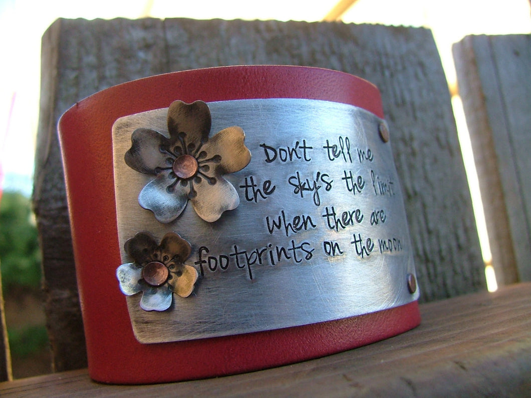 Don't Tell Me The Sky's The Limit When There Are Footprints On The Moon Custom Hand Stamped Leather 2 Inch Tall Cuff Bracelet Cherry Blossoms by MyBella