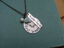 Your First Breath Took Mine Away Custom Hand Stamped Aluminum Teardrop Mommy Necklace with Freshwater Pearl, Peruvian Blue Quartz by MyBella