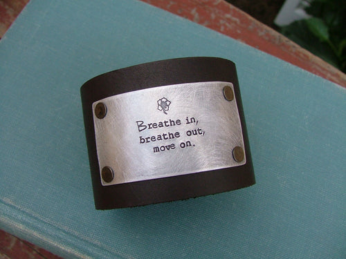 Breathe In Breathe Out Move On Custom Hand Stamped 2 Inch Deep Mahogony Black/Brown Soft Supple Leather Cuff with Hibiscus Flower by MyBella