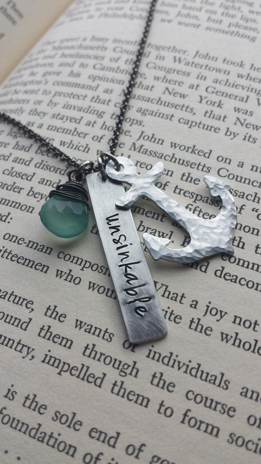 Unsinkable Custom Hand Stamped Inspirational Neckace with Wire Wrapped Blue Chalcedony Stone and Hand Hammerd Anchor by MyBella