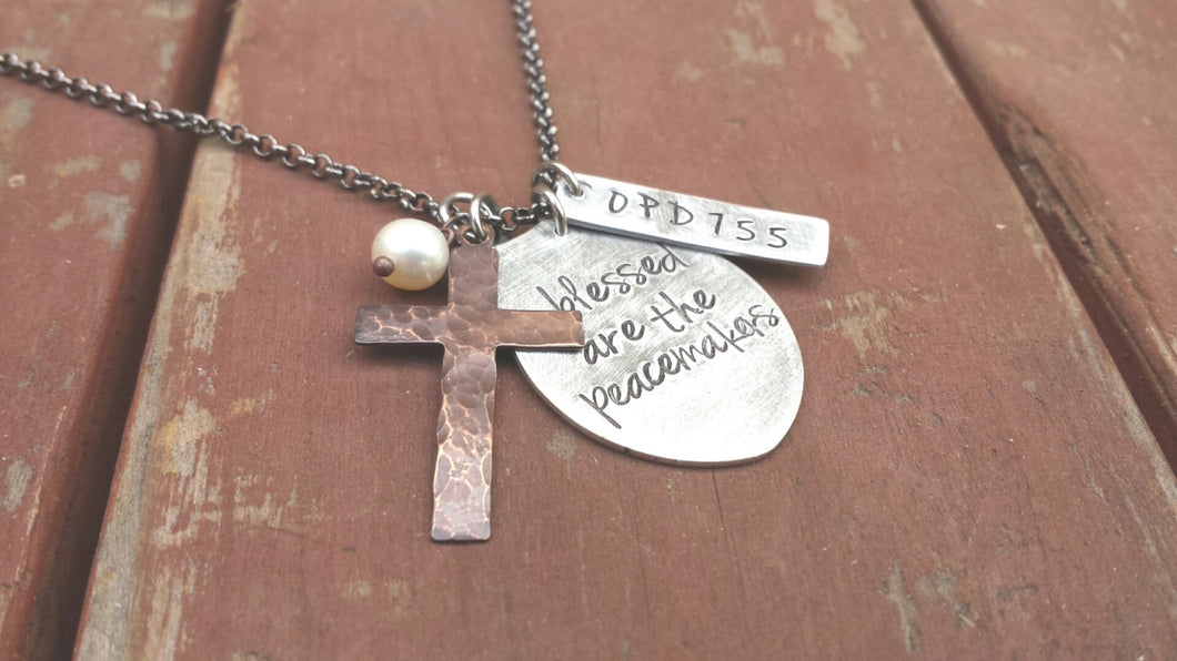 Blessed Are The Peacemakers Custom Hand Stamped Aluminum Badge Number Necklace with Copper Hammered Cross Officer Wife/Mother by MyBella