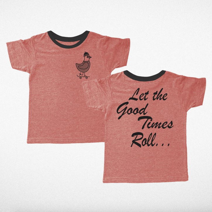 Good Times Roll SS Tee