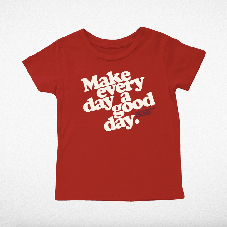 Make Every Day Tee