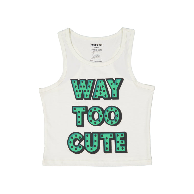 Way Too Cute Tank
