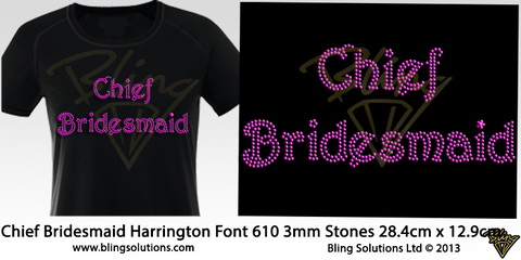 Chief Bridesmaid (Harrington Font)