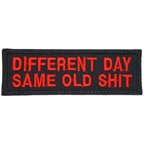 DIFFERENT DAY, SAME OLD SHIT PATCH - BLACK RED