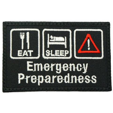 EAT . SLEEP . EMERGENCY PREPAREDNESS PATCH - BLACK