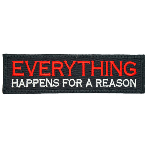 EVERYTHING HAPPENS FOR A REASON PATCH - BLACK