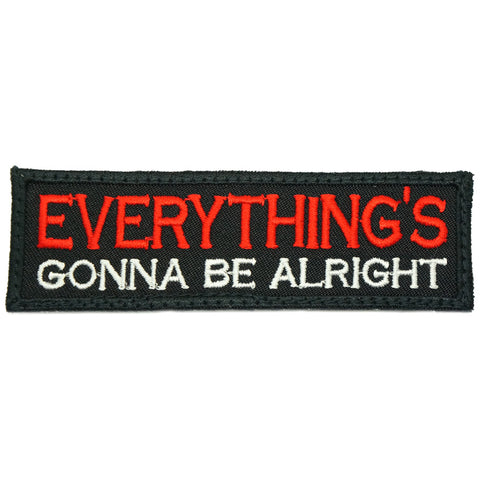 EVERYTHING'S GONNA BE ALRIGHT PATCH - BLACK