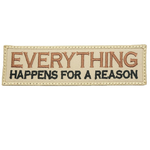 EVERYTHING HAPPENS FOR A REASON PATCH - KHAKI