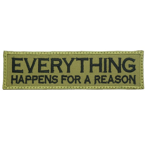 EVERYTHING HAPPENS FOR A REASON PATCH - OLIVE GREEN