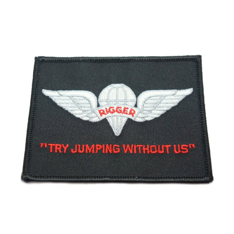 "HIGH DESERT RIGGER ""TRY JUMPING WITHOUT US"" PATCH - Hock Gift Shop 