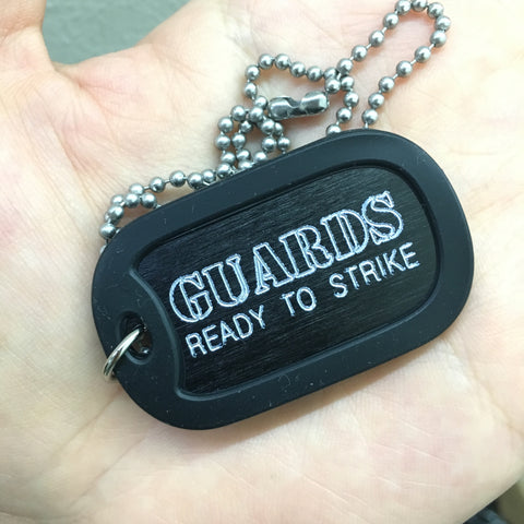 GUARDS READY TO STRIKE DOG TAG - BLACK