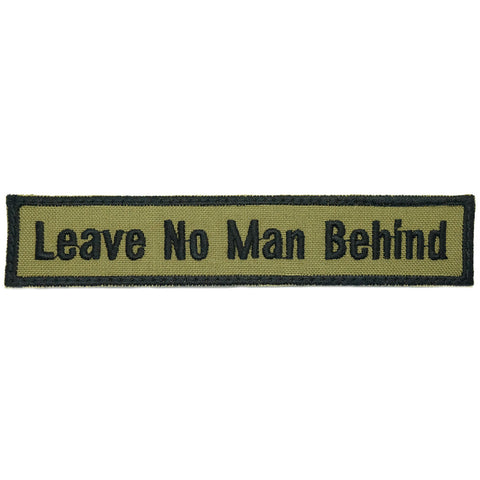 LEAVE NO MAN BEHIND - OLIVE GREEN