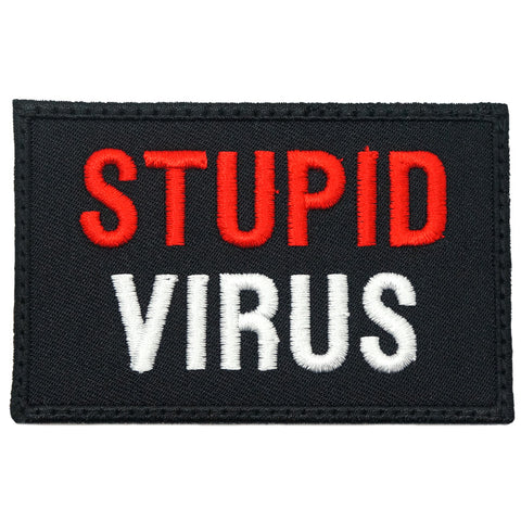 STUPID VIRUS PATCH - BLACK RED