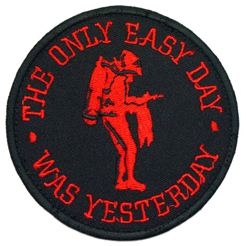 THE ONLY EASY DAY WAS YESTERDAY PATCH - BLACK RED