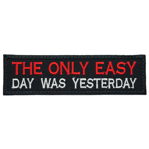 THE ONLY EASY DAY WAS YESTERDAY TAG - BLACK RED