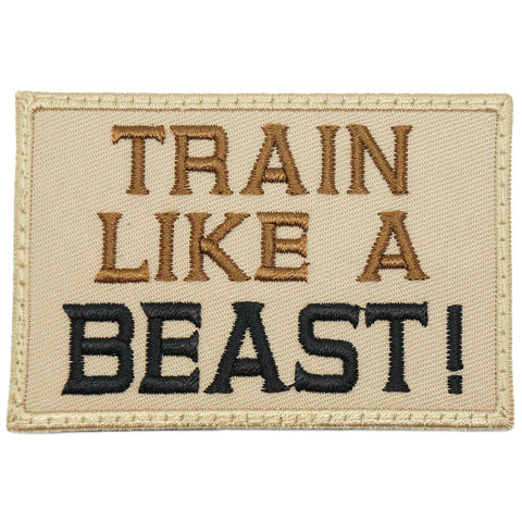 TRAIN LIKE A BEAST PATCH - KHAKI