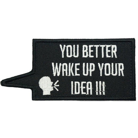 WAKE UP YOUR IDEA PATCH - BLACK WHITE