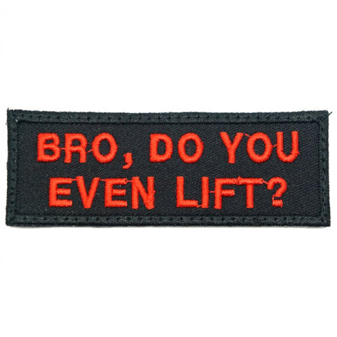 BRO, DO YOU EVEN LIFT PATCH - BLACK - Hock Gift Shop | Army Online Store in Singapore