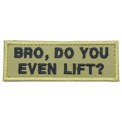 BRO, DO YOU EVEN LIFT PATCH - OLIVE GREEN - Hock Gift Shop | Army Online Store in Singapore
