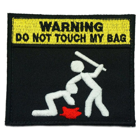 DO NOT TOUCH MY BAG PATCH - FULL COLOR