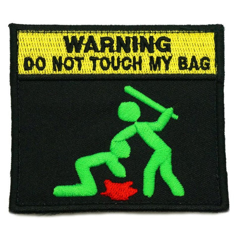 DO NOT TOUCH MY BAG PATCH - ZOMBIE GREEN