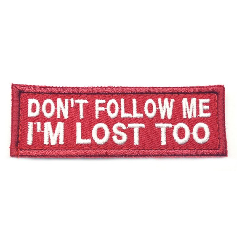 DON'T FOLLOW ME PATCH - RED WITH WHITE FONT