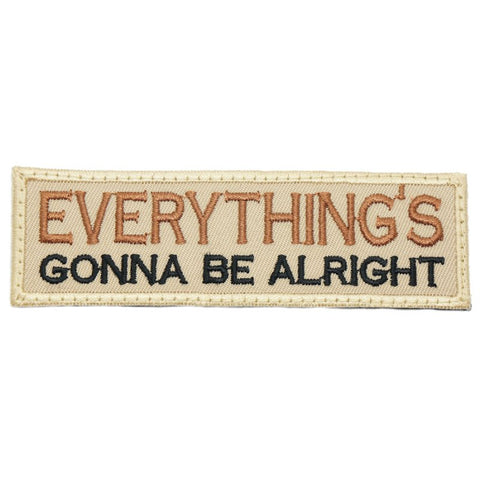 EVERYTHING'S GONNA BE ALRIGHT PATCH - KHAKI