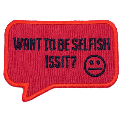 SELFISH PATCH - RED WITH BLACK WORDING - Hock Gift Shop | Army Online Store in Singapore