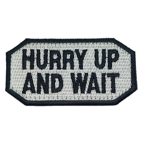 HURRY UP AND WAIT PATCH - SILVER - Hock Gift Shop | Army Online Store in Singapore